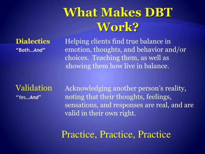 What Makes DBT Work?