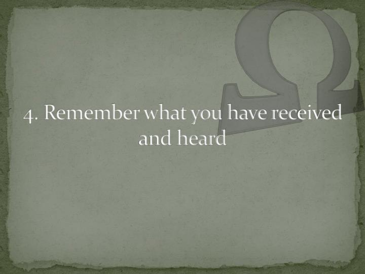 4. Remember what you have rec