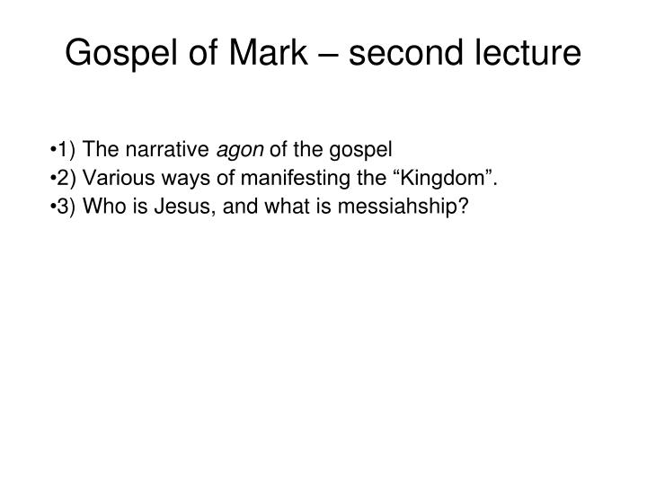 Gospel of mark second lecture