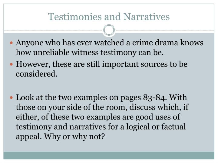 Testimonies and Narratives