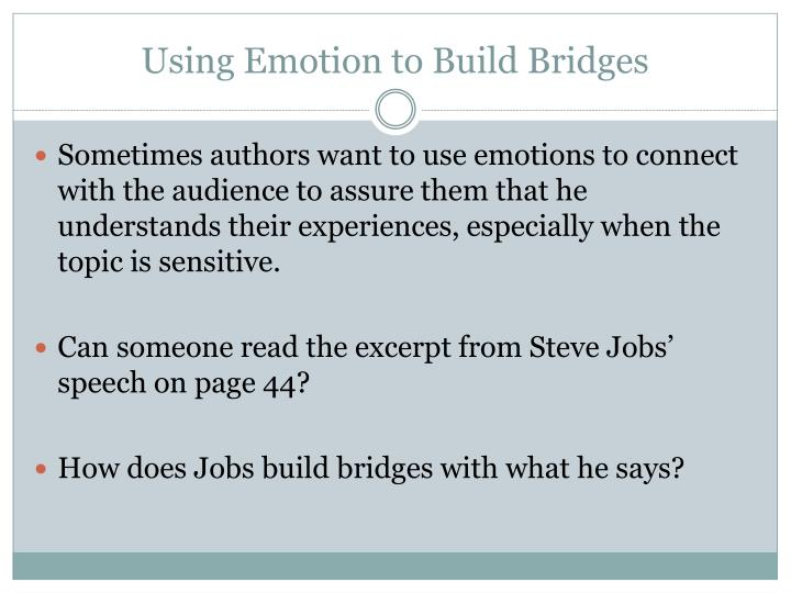 Using Emotion to Build Bridges