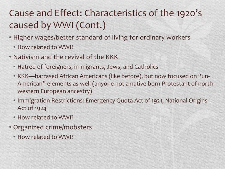 Cause and effect characteristics of the 1920 s caused by wwi cont