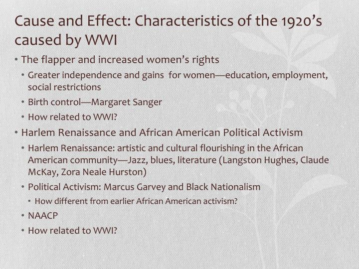 Cause and effect characteristics of the 1920 s caused by wwi