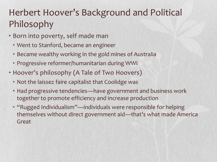 Herbert Hoover's Background and Political Philosophy