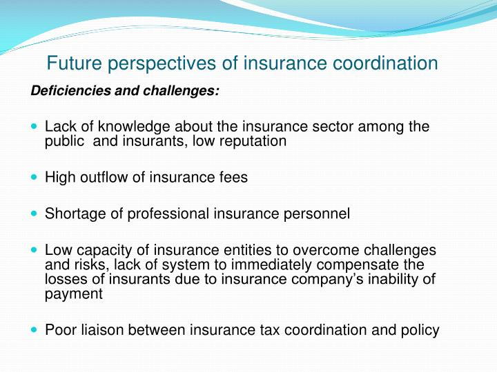 Future perspectives of insurance coordination