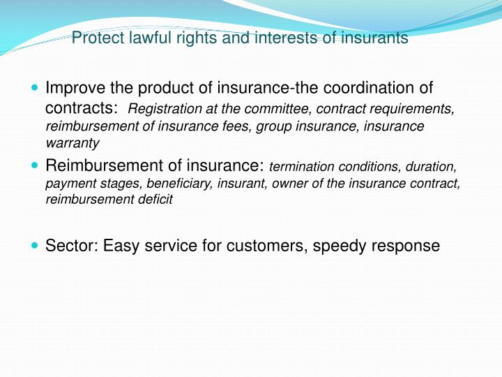 Protect lawful rights and interests of insurants