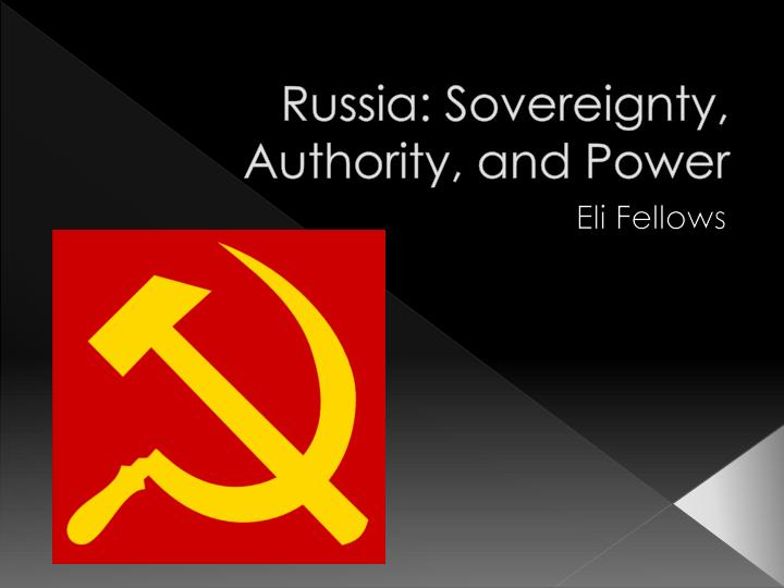 russia sovereignty authority and power n.