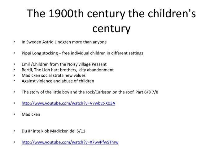 The 1900th century the children's century
