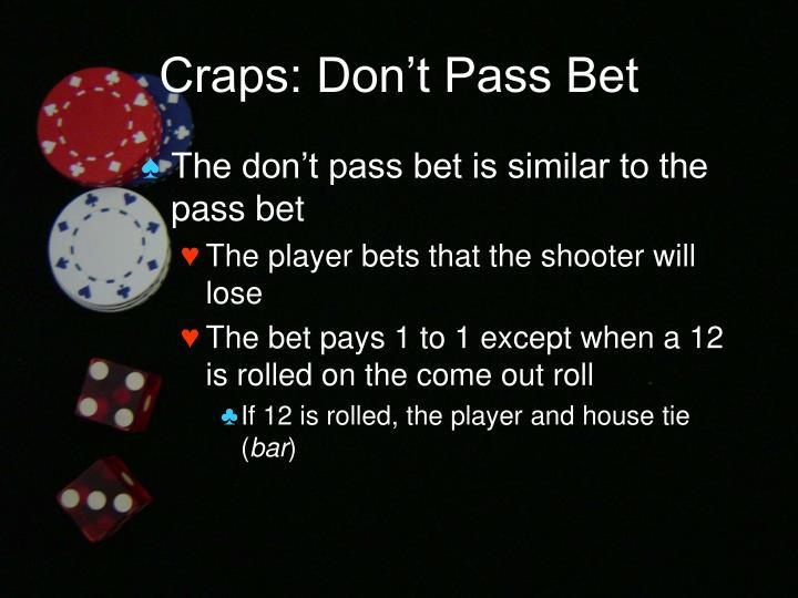 Craps: Don't Pass Bet