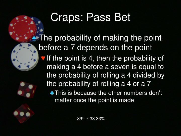 Craps: Pass Bet