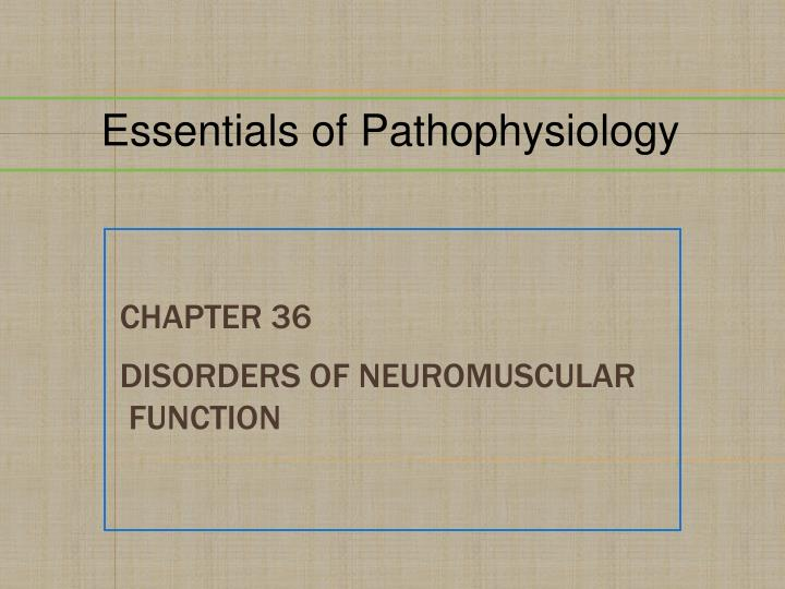 chapter 36 disorders of neuromuscular function n.