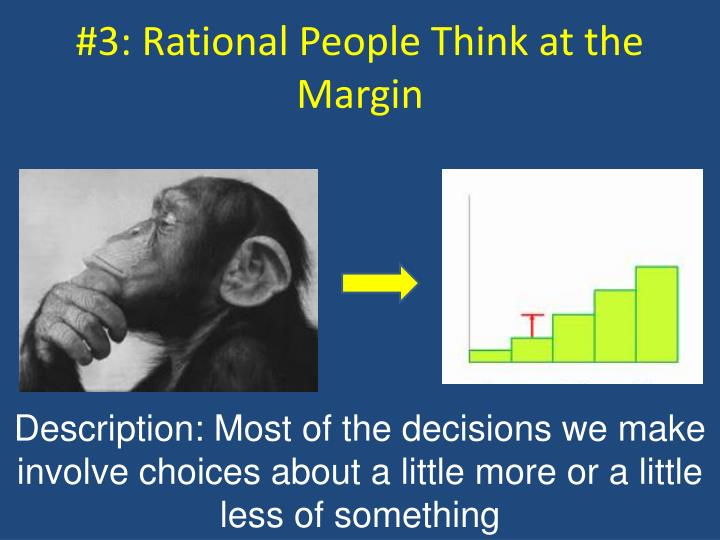 #3: Rational People Think at the Margin