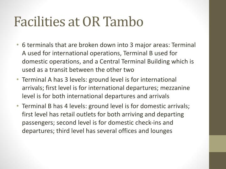 Facilities at OR Tambo