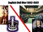 english civil war 1642 1647