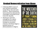 gradual democratization from above