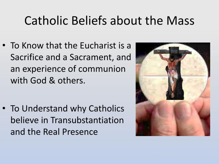 Catholic beliefs about the mass