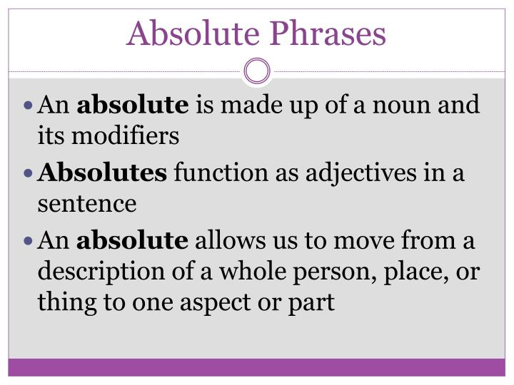 Absolute phrases