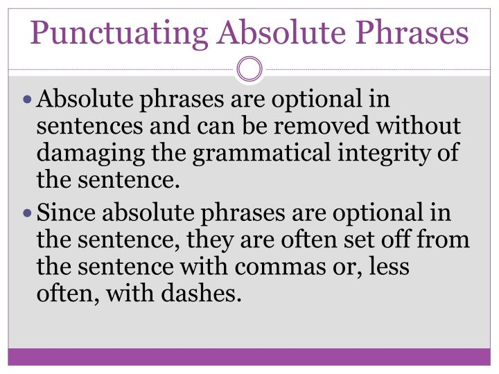 Punctuating Absolute Phrases
