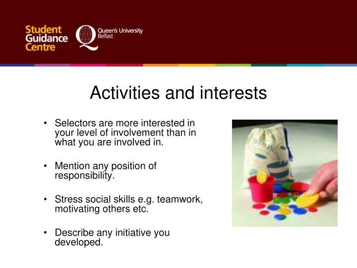 Activities and interests