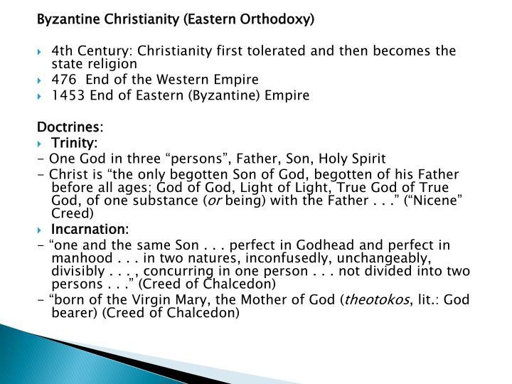 Byzantine Christianity (Eastern Orthodoxy)