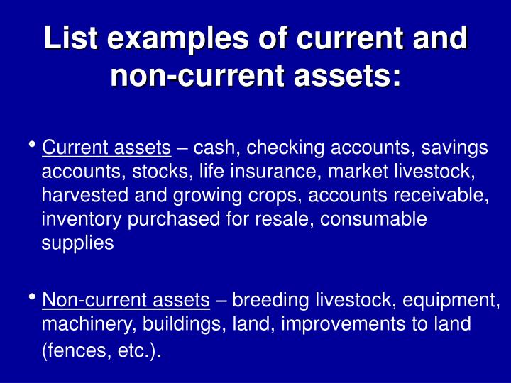 List of words used in balance sheets. 1. Non current assets 2.