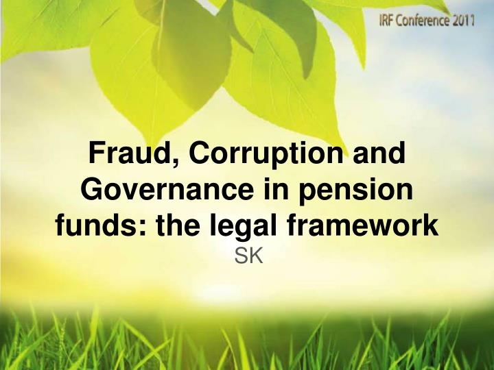 Fraud corruption and governance in pension funds the legal framework