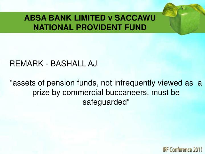 ABSA BANK LIMITED v SACCAWU NATIONAL PROVIDENT FUND