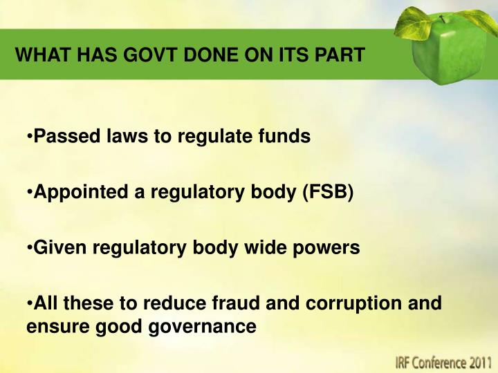 WHAT HAS GOVT DONE ON ITS PART