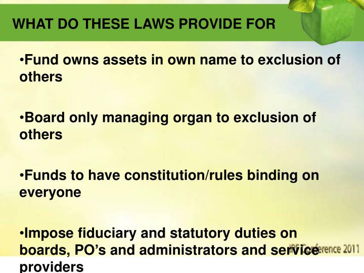 WHAT DO THESE LAWS PROVIDE FOR