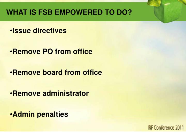 WHAT IS FSB EMPOWERED TO DO?