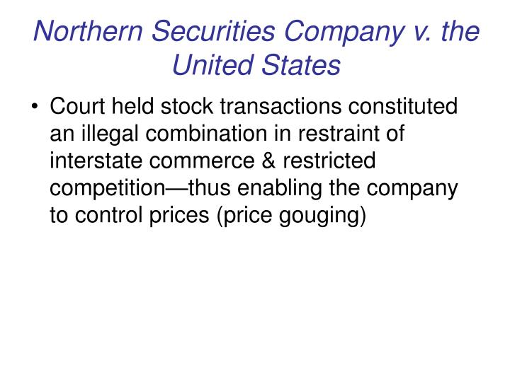 Northern Securities Company v. the United States