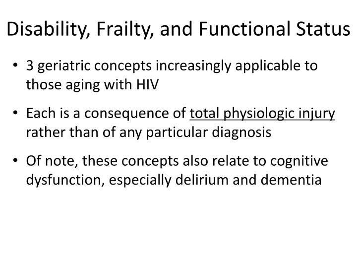 Disability, Frailty, and Functional Status