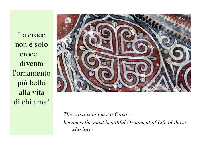 La croce non è solo croce...