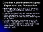 canadian contributions to space exploration and observation1
