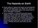 the hazards on earth