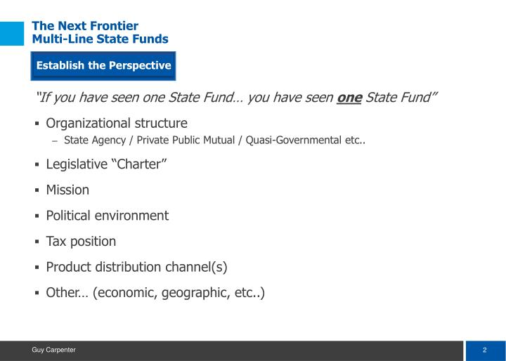 The next frontier multi line state funds1