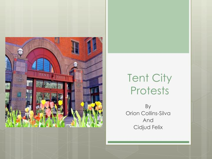 tent city protests n.