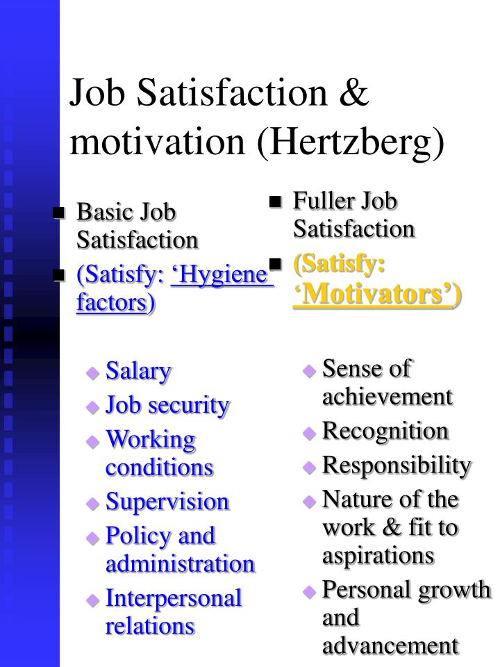 work motivation and job satisfaction Personal characteristics in personal characteristics work motivation and job satisfaction are related to forming the commitment of the employees.