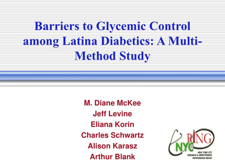 barriers to glycemic control among latina diabetics a multi method study n.