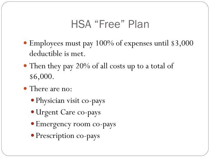 """HSA """"Free"""" Plan"""