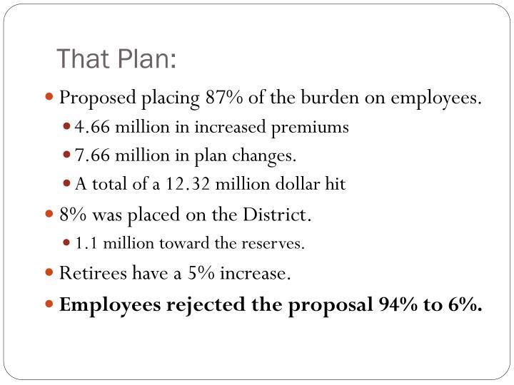 That plan