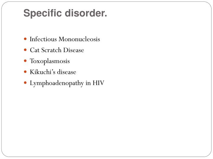 Specific disorder.