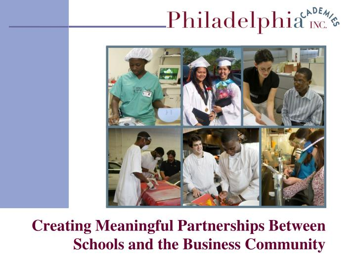 creating meaningful partnerships between schools and the business community n.