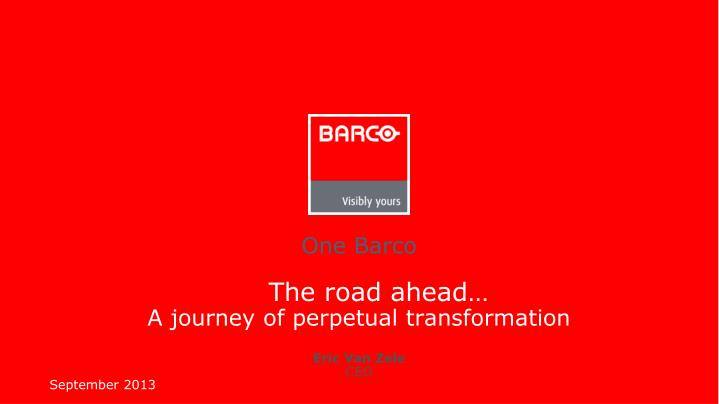 The road ahead a journey of perpetual transformation eric van zele ceo