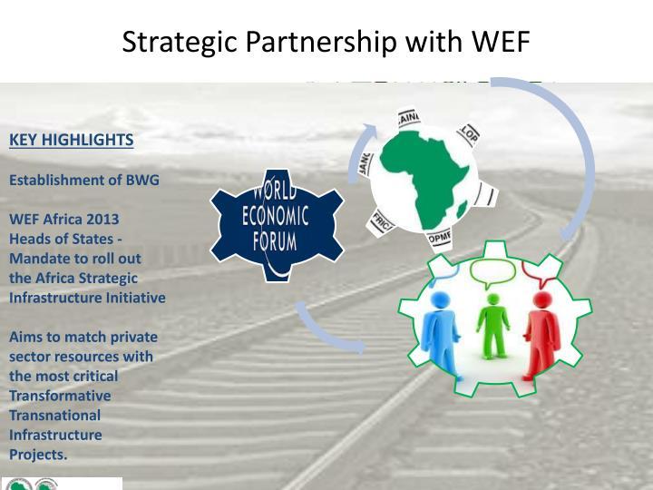 Strategic Partnership with WEF