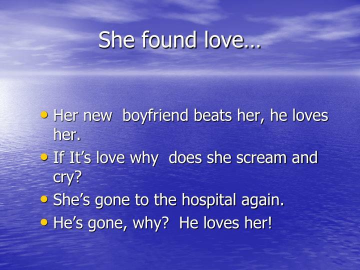 She found love…