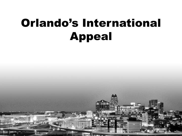 Orlando s international appeal