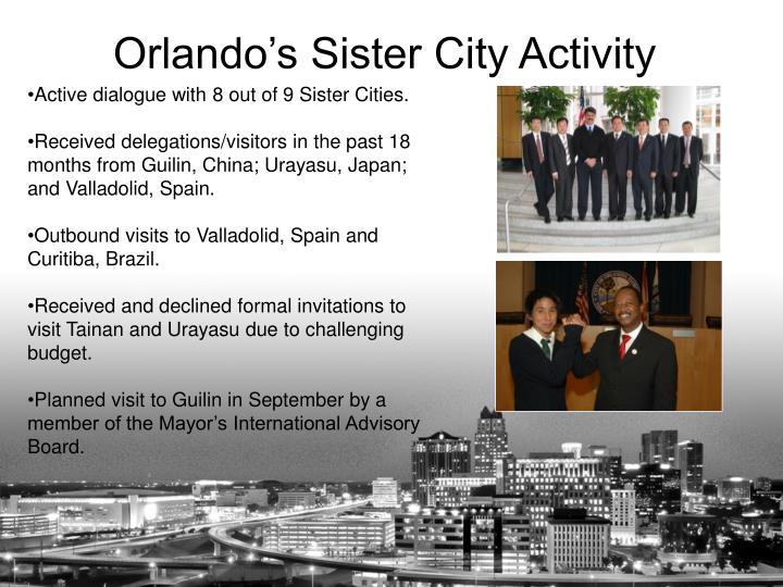 Active dialogue with 8 out of 9 Sister Cities.
