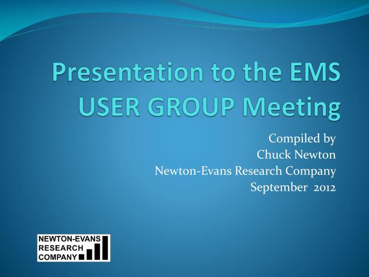 presentation to the ems user group meeting n.