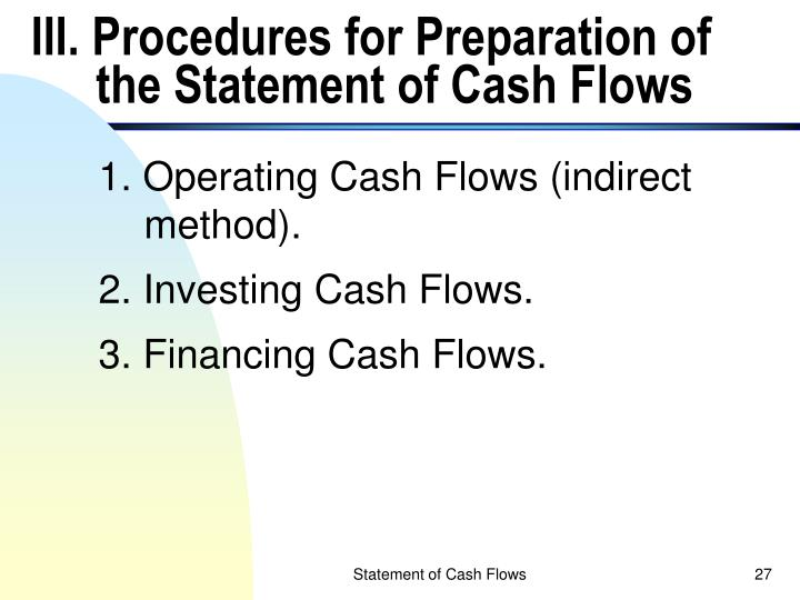 III. Procedures for Preparation of the Statement of Cash Flows
